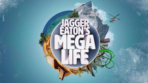 Jagger Eaton's Mega Life (Nickelodeon)